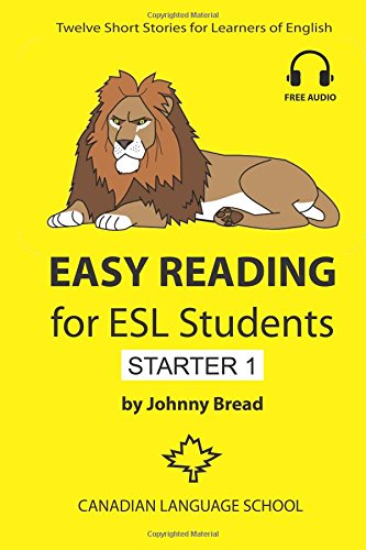Easy Reading for ESL Students - Starter 1: Twelve Short Stories for Learners of English: Volume 1