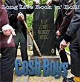 Long Live Rock 'N' Roll! Cosh Boys