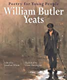 img - for Poetry for Young People: William Butler Yeats book / textbook / text book