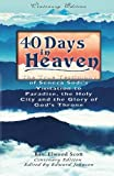 img - for 40 Days in Heaven: The True Testimony of Seneca Sodi's Visitation to Paradise, the Holy City, The Glory of God's Throne book / textbook / text book