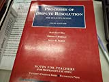 img - for Notes for teachers to Processes of dispute resolution: The role of lawyers (University casebook series) book / textbook / text book