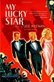img - for My Lucky Star by Joe Keenan (2006-11-01) book / textbook / text book