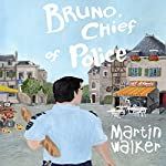 Bruno, Chief Of Police | Martin Walker