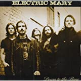 Down To The Bonepar Electric Mary