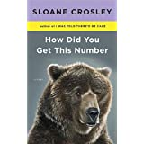 Sloane Crosley'sHow Did You Get This Number [Hardcover](2010)