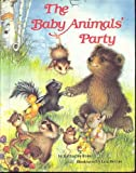 The Baby Animals' Party (0394873556) by Katharine Ross