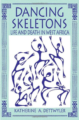 Dancing Skeletons Life and Death in West Africa088133958X : image