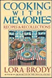 Cooking With Memories: Recipes  and Recollections