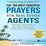 The 100 Most Powerful Prayers for Real Estate Agents | Toby Peterson