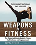 Weapons of Fitness: The Women's Ultim...