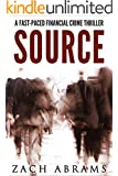 Source: A Fast-Paced Financial Crime Thriller