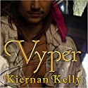 Vyper Audiobook by Kiernan Kelly Narrated by Joel Leslie