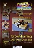 Circuit-Training: und Fitness-Gymnastik (Praxisideen - Schriftenreihe für Bewegung, Spiel und Sport)