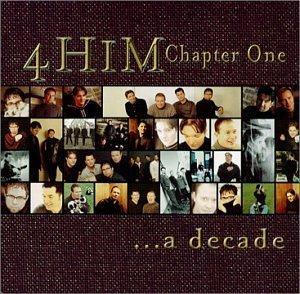 4 Him - Chapter One: A Decade - Zortam Music