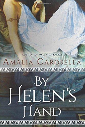 By Helen's Hand (Helen of Sparta Series)