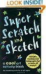 Super Scratch & Sketch: A Cool Art Ac...