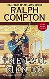Ralph Compton the Evil Men Do (Ralph Compton Western Series)
