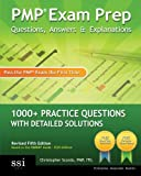 img - for PMP Exam Prep Questions, Answers, & Explanations: 1000+ PMP Practice Questions with Detailed Solutions book / textbook / text book