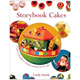 Storybook Cakes: A Step-By-Step Guide to Creating Enchanting Novelty Cakesby Lindy Smith