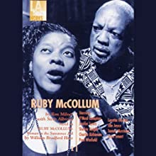 Ruby McCollum (Dramatized) (       UNABRIDGED) by William Bradford Huie, Steve Albrezzi, Ron Milner Narrated by Loretta Devine, Paul Winfield, James Morrison, Shirley Knight, Compton O'Neal, Ella Joyce, Jenifer Lewis