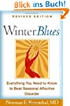 Winter Blues, Revised Edition: Everyt...