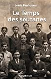 img - for Le Temps des soutanes (French Edition) book / textbook / text book