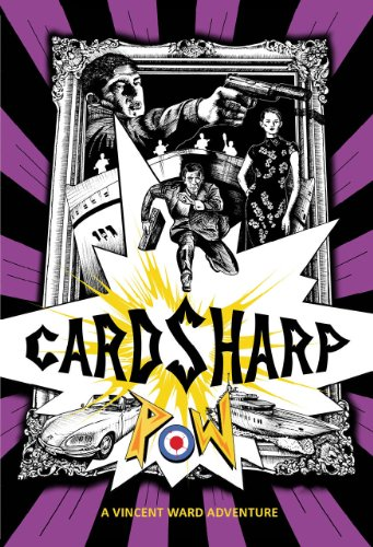 Cardsharp: A Vincent Ward Adventure (The Vincent Ward Adventures)