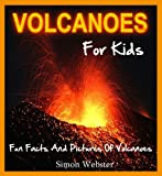 Volcanoes For Kids: Fun Facts And Pictures Of Volcanoes