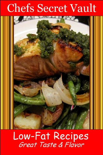 Low-Fat Recipes - Great Taste & Flavor