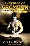 The Curse of Gremdon (The Shrouded Kingdoms Book 1)