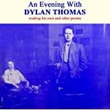 An Evening With Dylan Thomas