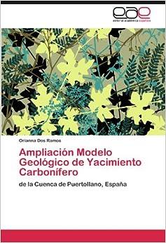 Ampliación Modelo Geológico de Yacimiento Carbonífero: de la Cuenca