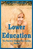 img - for Lower Education: 10 Student/Teacher Erotica Anthologies book / textbook / text book
