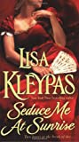 Seduce Me at Sunrise (The Hathaways, Book 2)