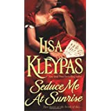 Seduce Me at Sunrisepar Lisa Kleypas