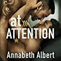 At Attention: Out of Uniform, Book 2 Hörbuch von Annabeth Albert Gesprochen von: Cooper North