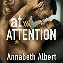At Attention: Out of Uniform, Book 2 Audiobook by Annabeth Albert Narrated by Cooper North