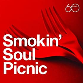 Sam &amp; Dave - Atlantic 60th: Smokin&#39; Soul Picnic