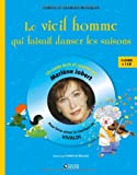 echange, troc Marlène Jobert - Le vieil homme qui faisait danser les saisons : Pour faire aimer la musique de Vivaldi (1CD audio)