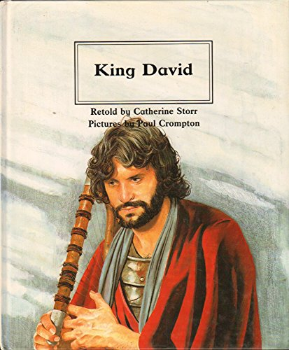 King David (People of the Bible : the Bible Through Stories and Pictures)