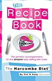 Zoe Harcombe The Harcombe Diet: The Recipe Book