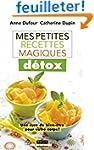 Mes petites recettes magiques d�tox