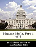 img - for Mexican Mafia, Part 1 of 2 book / textbook / text book