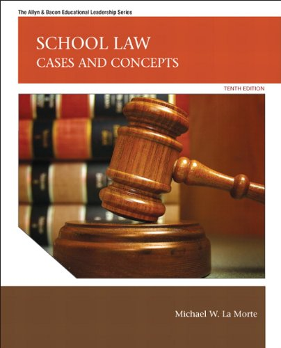 School Law: Cases and Concepts (10th Edition) (Allyn...