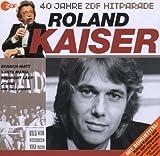 echange, troc Roland Kaiser - Das Beste Aus 40 Jahren Hitparade