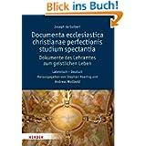 Documenta ecclesiastica christianae perfectionis studium spectantia - Dokumente des Lehramtes zum geistlichen ...