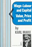 Wage-Labour and Capital and Value, Price, and Profit (0717804704) by Marx, Karl
