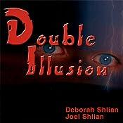 Double Illusion | [Deborah Shlian, Joel Shlian]