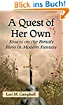 A Quest of Her Own: Essays on the Fem...