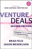 img - for Venture Deals: Be Smarter Than Your Lawyer and Venture Capitalist by Feld, Brad, Mendelson, Jason 2nd (second) Edition (12/26/2012) book / textbook / text book